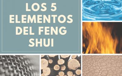 Los 5 elementos feng shui ¿Como se relacionan entre si?